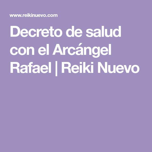 Decreto de salud con el Arcángel Rafael | Reiki Nuevo