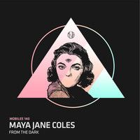 Maya Jane Coles - From The Dark by mobilee records on SoundCloud