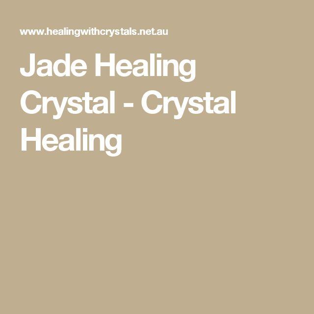 Jade Healing Crystal - Crystal Healing
