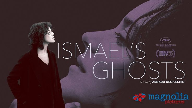 Ismael's Ghosts - Official Trailer | Marion Cotillard Charlotte Gainsbourg and Mathieu Amalric