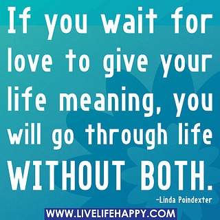 If you wait for love