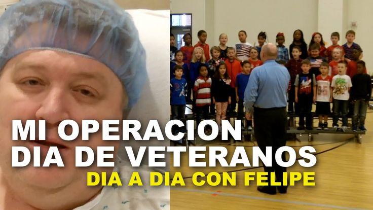 Mi Operacion, Dia de Veteranos - Dia a Dia con Felipe