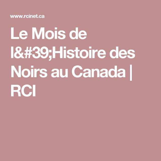 Le Mois de l'Histoire des Noirs au Canada   RCI