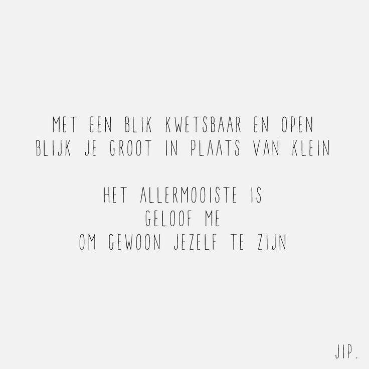 Gewoon JIP.  |Gedichten | Kaarten | Posters | Stationery | & meer © sinds feb 2014 | Met een blik | © Een tekstje van JIP. gebruiken? Dat kan! Stuur een mailtje naar info@gewoonjip.nl