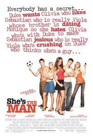She S The Man Stream Online Free. When her brother decides to ditch for a couple weeks, Viola heads over to his elite boarding school, disguised as him, and proceeds to fall for one of his soccer teammates, and soon learns she's not the only one with romantic troubles.