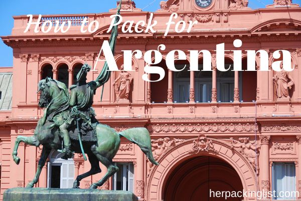 Female packing list for Argentina - #herpackinglist