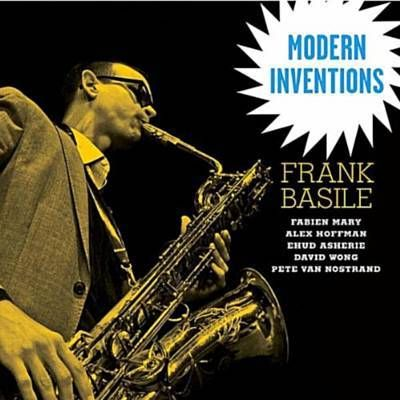 Modern Inventions - Frank Basile