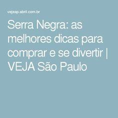 Serra Negra: as melhores dicas para comprar e se divertir | VEJA São Paulo