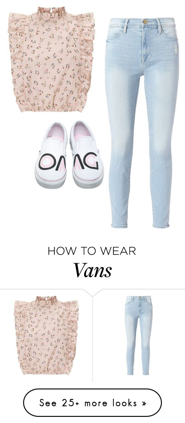 """""""Ruffle"""" by legendarynarwhal on Polyvore featuring Frame and Vans"""