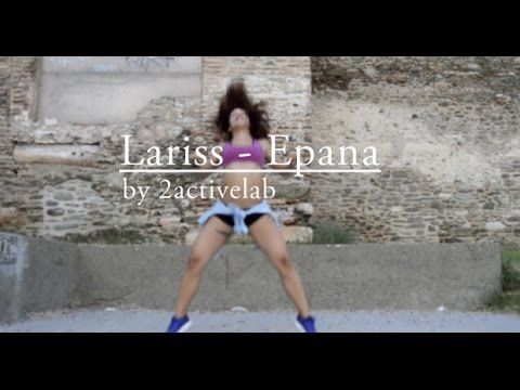 Lariss - Epana ZUMBA (R) CHOREO by 2activelab