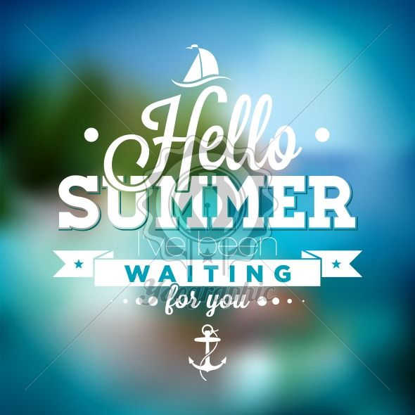 Hello Summer, i've been waiting for you inspiration quote on blurred ocean landscape background. Vector typography design element for greeting cards and posters. - Royalty Free Vector Illustration