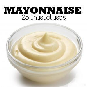 Homemaker Tips: 25 Unusual Uses for Mayonnaise