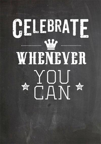 Happy page uit het Woonbeurs huis van vtwonen 2014: Celebrate whenever you can #quote