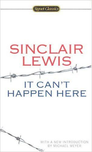 56 best books unread images on pinterest books book and book lists it cant happen here signet classics sinclair lewis michael meyer fandeluxe Gallery