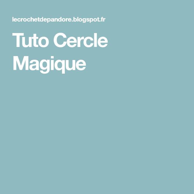 Tuto Cercle Magique