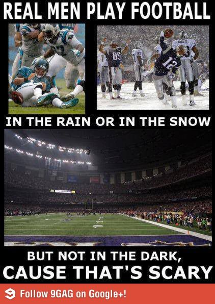 """Completely ridiculous--you've played in darker places during high school & the officials always keep time and score on the field as well as on the scoreboard (to make sure everything is accurate) I found no reason to wait that 30+ minutes. But I'd like to amend that """"In the snow"""" picture because we all know Tom Brady hates the elements (they age his pretty boy face)."""