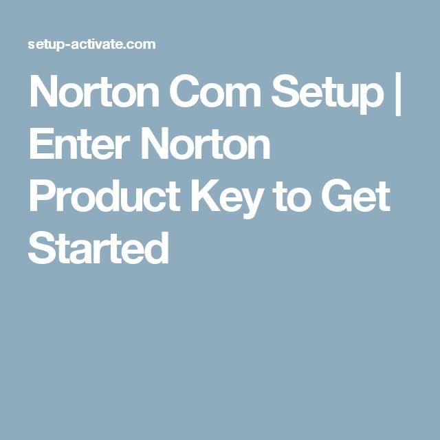 Norton Com Setup | Enter Norton Product Key to Get Started