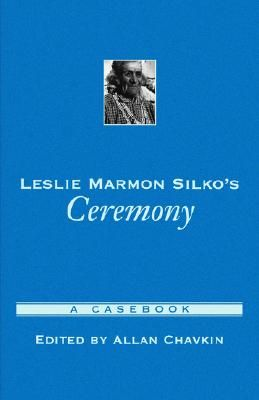 ceremony by leslie silko essay Need writing leslie marmon silko essay use our custom writing services or get access to database of 46 free essays samples about leslie marmon silko signup now and have a+ grades.