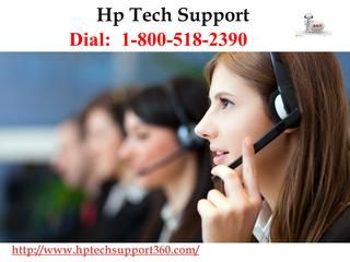 Immediate Online Assistance for HP support number1-800-518-2390  We are available here with round-the-clock support service to help the HP computer users to run their device uninterruptedly.Our online assistance for HP computer help, you don't need to worry about the issue that is affecting the functionality and performance of your computer. Dial toll-free HP support number 1-800-518-2390 for more info visit on this website http://www.hptechsupport360.com/
