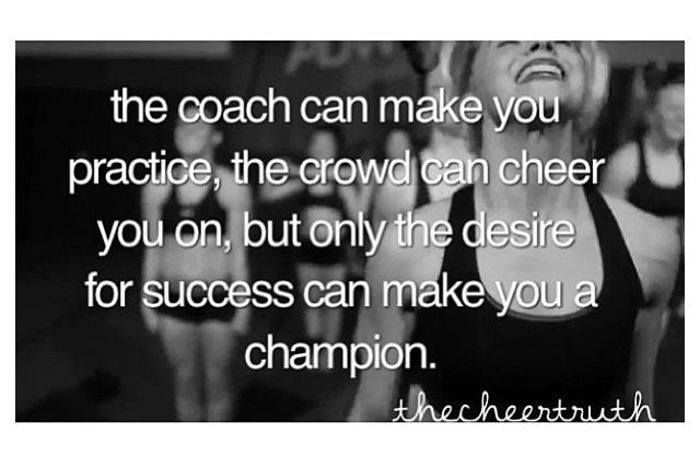 The coach can make your practice, the crowd can cheer you on, but only the desire for success can make you a champion. #BeEpic