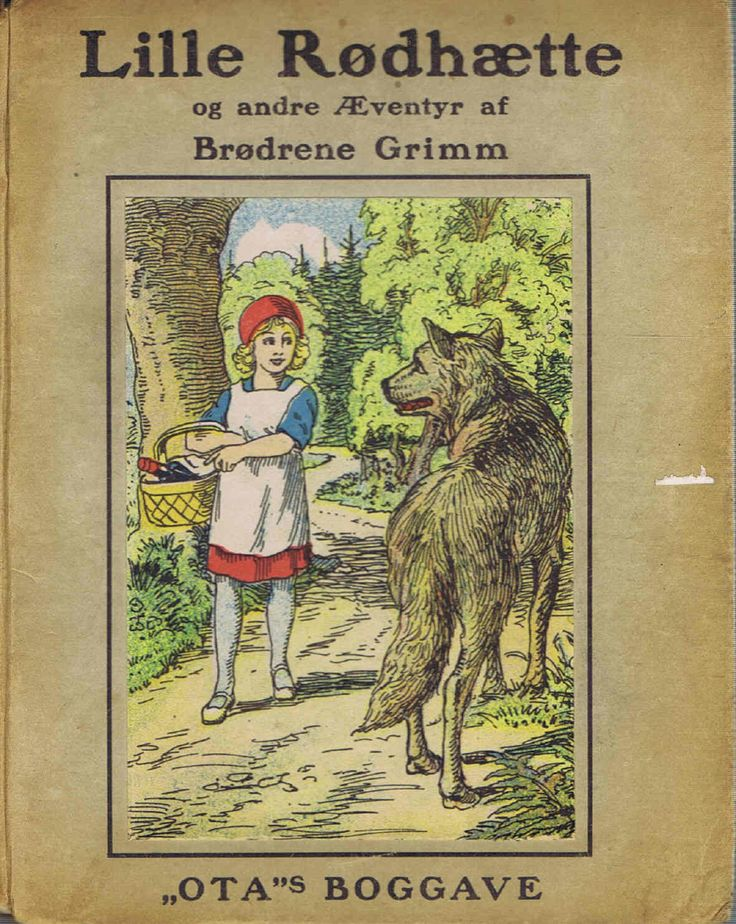 Rødhætte af Brødrene Grimm. Ota. Pigen, bedstemoderen og den slemme ulv