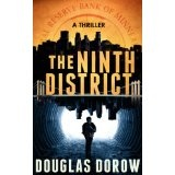 The Ninth District - A Thriller (Kindle Edition)By Douglas Dorow
