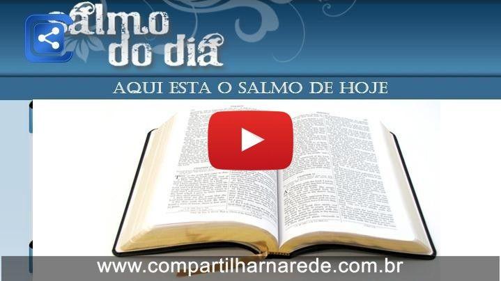 Salmo 49 - Salmo do dia - 15/03/2015