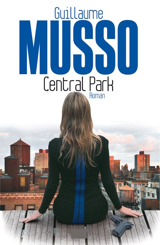 Central Park - Guillaume Musso - 400 pages - Couverture souple #Livre #Romans #Musso