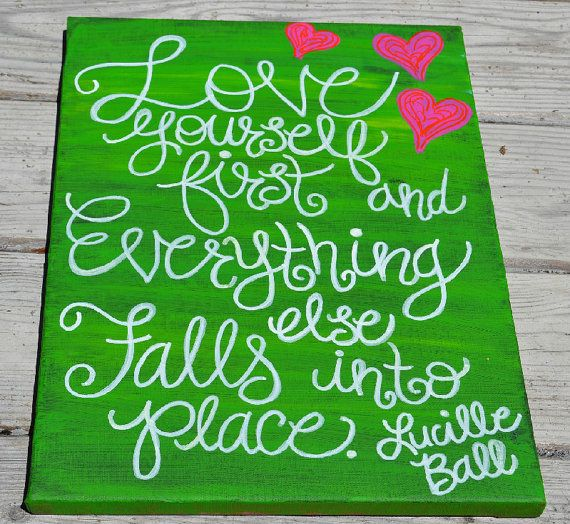 I want this in my bathroom next to my mirror so I see it every morning! Love Yourself First Quote on 12x16 Canvas