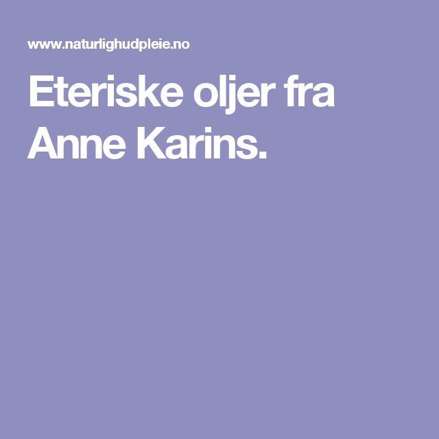 Eteriske oljer fra Anne Karins.