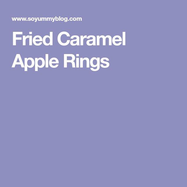 Fried Caramel Apple Rings