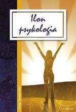 Tony Dunderfelt: Ilon psykologia, 2010