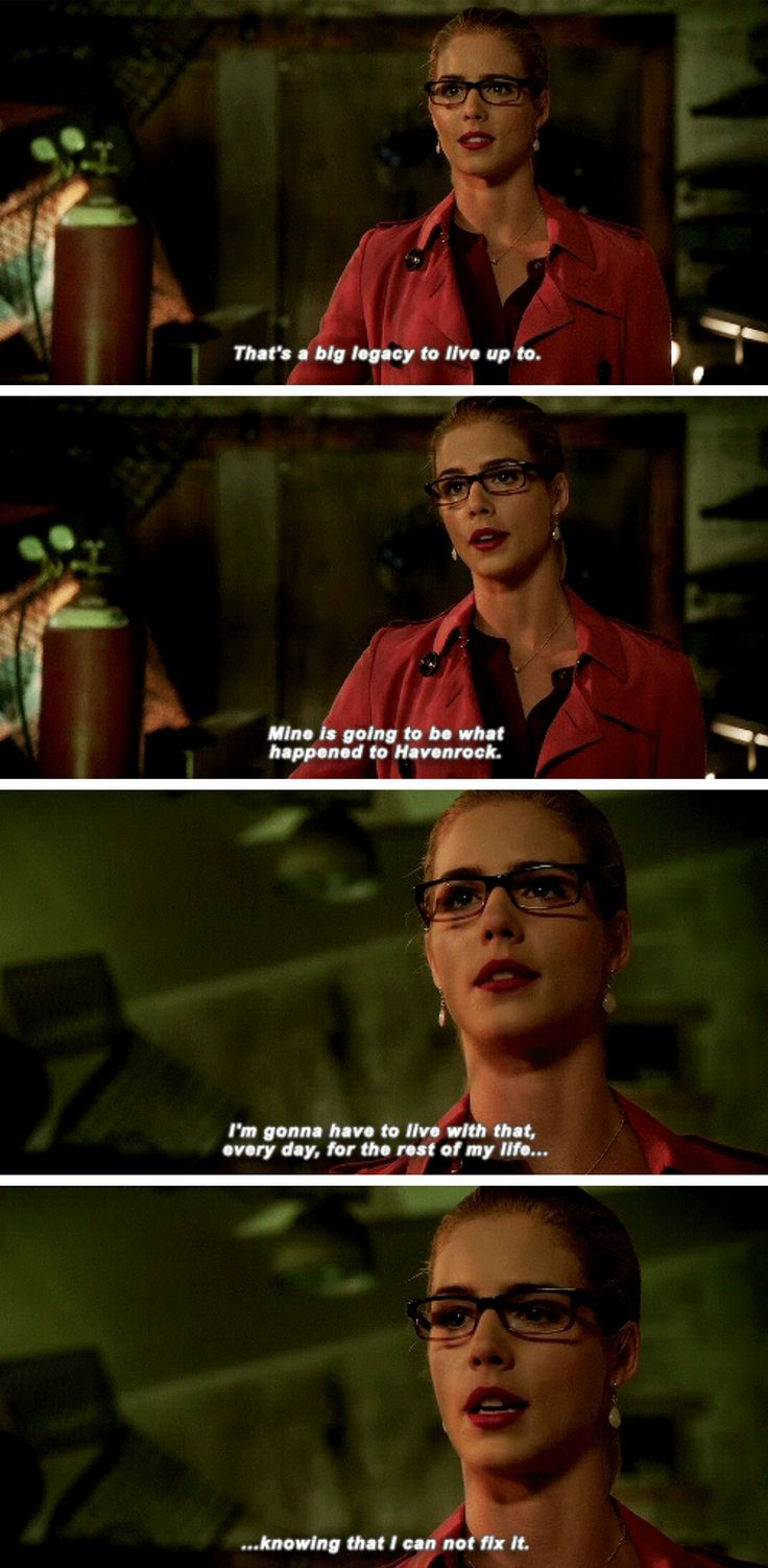 """""""That's a big legacy to live up to. Mine is going to be what happened to Havenrock"""" - Felicity Smoak #Arrow"""