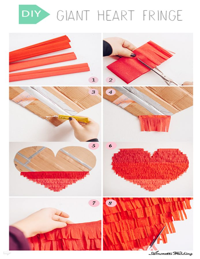 DIY: Giant fringe heart 1: Take some rolls of crepe paper. 2: Cut them into strips (of the same size), fold them and start cutting fringe about 3/4 of the way. Then unfold them. 3 & 4: Attach the fringe pieces to the heart with glue starting with the lowest part of the cardboard. 5 & 6: Keep going until you cover all the cardboard surface. 7: Fold over the last strip and glue it behind the cardboard. 8: Now cut the excess crepe paper bits off the sides to create an even heart shape #DIY