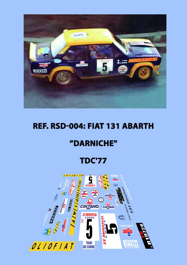 Ref. RSD-004 - Fiat 131 Abarth Bernard Darniche - TdC'77
