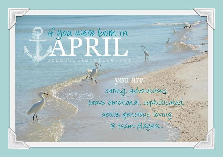 if you were born in April....