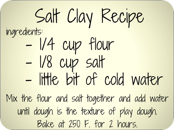 diy salt clay recipe. Great for jewelry and/or ornaments  2 cups flour, 1 cup salt, cold water. Mix until has consistency of play dough. bake at 250 for 2 hours, then cool and paint.... make into puzzle pieces? or pb&J?
