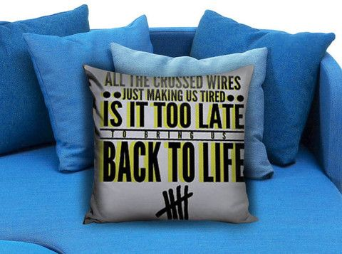 5sos 5Seconds of Summer Back to life Pillow Case  #pillow #case #pillowcase #custompillow #custom