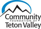 Community Foundation of Teton Valley ~ Founded in 2007, the Community Foundation of Teton Valley strives to preserve and enrich the quality of life in the Teton Valley by providing leadership in philanthropy, including donor services, grant making and our signature fundraising event, the Tin Cup Challenge. We are an affiliate foundation of the Community Foundation of Jackson Hole.