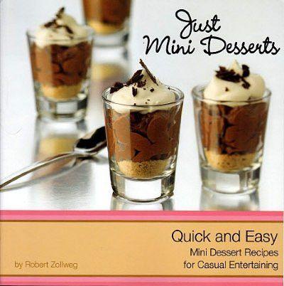 Just Mini Desserts - Quick & Easy Mini Dessert Recipes (Paperback)