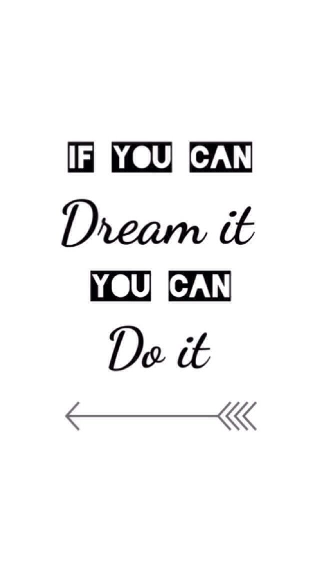 """""""If you can dream it you can do it"""" iphone wallpaper #arrows #motivational #dream"""