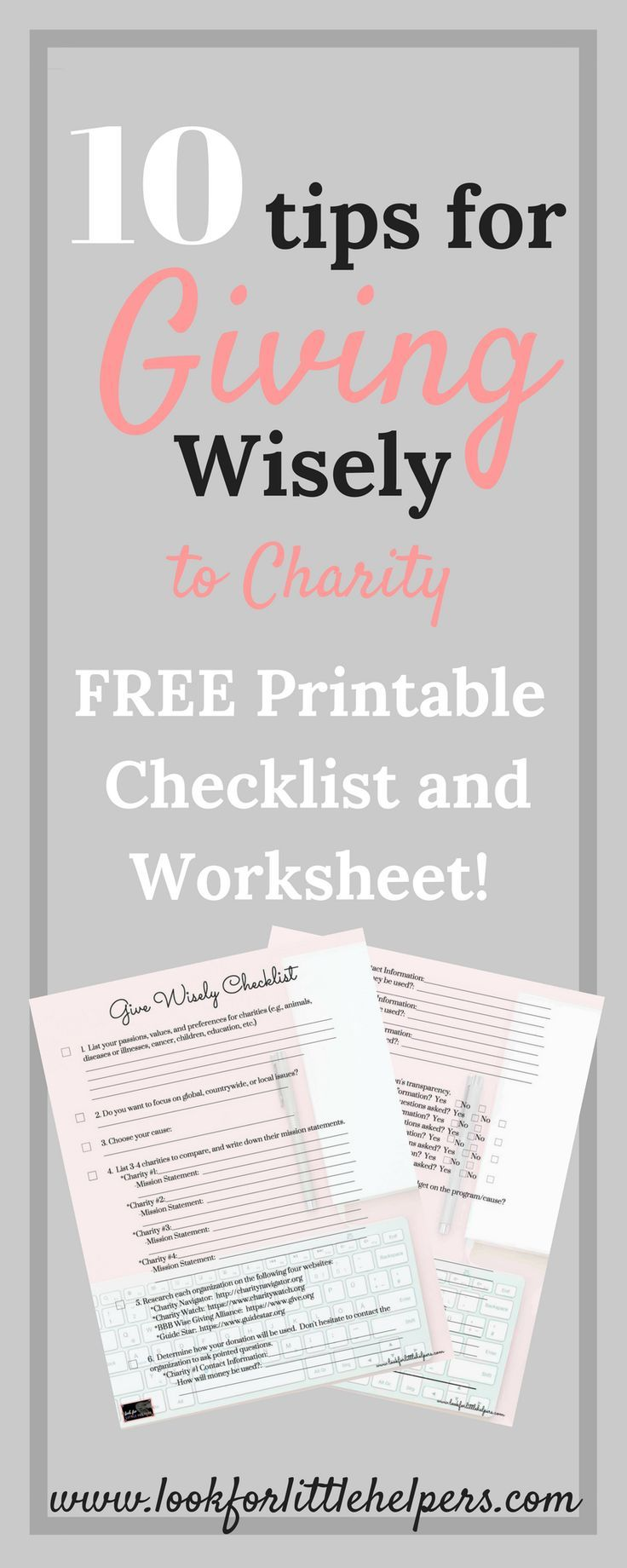 With over 1.5 million charities to choose from, it's hard to decide where your money and time will make the most impact.  Here is a list that will help you make the most of your #donations.  #givewisely #give #charity #kindness #freechecklist #freeworksheet #printable