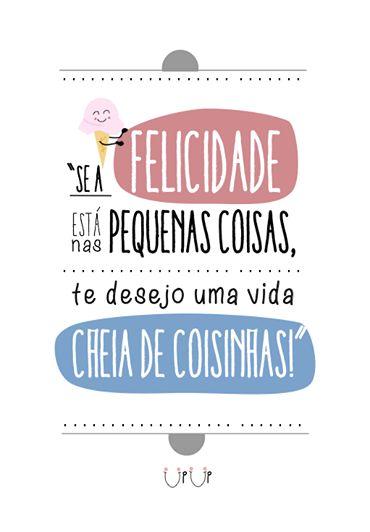 Sobre felicidade...