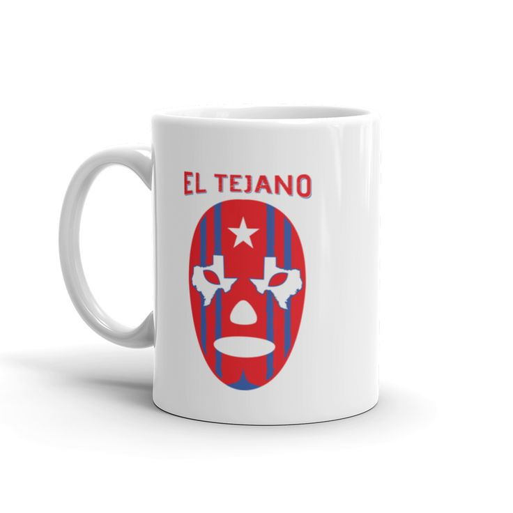 EL TEJANO MUG – Soy Tejana - From Mexican descent, raised in Texas our El Tejano luchador is the epitome of the blending of two worlds, two heritages that give us the strength to live our life to the fullest. Our Tejano t-shirt eludes strength, passion and dedication to live our life by our rules.