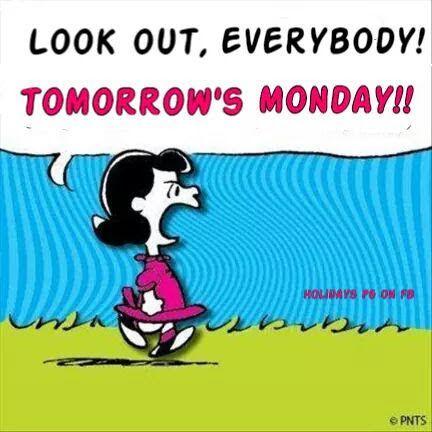 tomorrows Monday