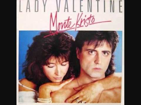 Monte Kristo - Lady Valentine (Version 45T)
