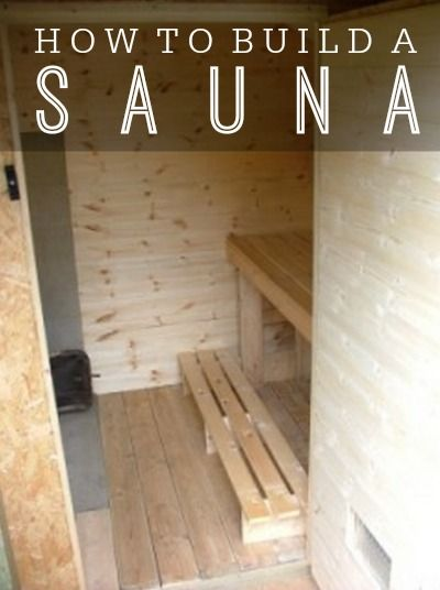 How To Build A Sauna On A Budget | Add a touch of comfort and build a sauna for your personal use at home as a way to relax and rejuvenate after work.