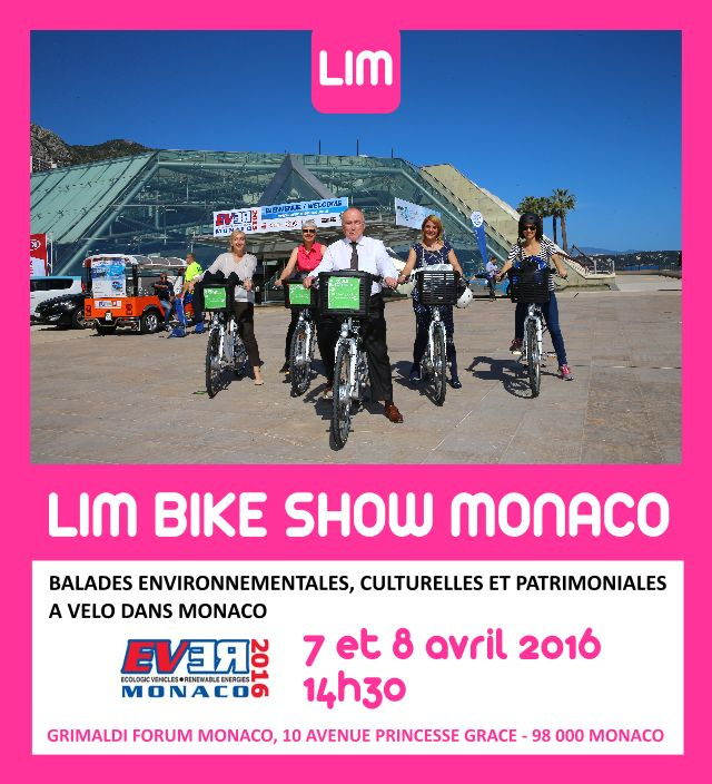 Pendant EVER MONACO 2016, avec le LIM BIKE SHOW, LIM – LADIES IN MOBILITY mettra une nouvelle fois le focus sur l'usage du vélo électrique dans la ville, comme un moyen de transport urbain adapté pour tous. Les 7 et 8 avril, à 14h30, sur l'esplanade du Grimaldi Forum Monaco, se tiendra le départ…