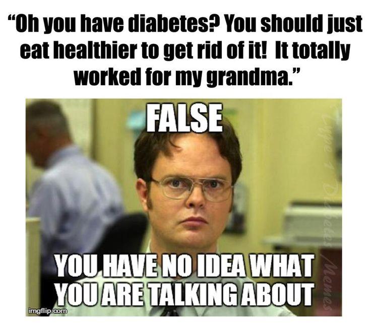 ~ 100 % False ~ every T1D has heard this a million times!
