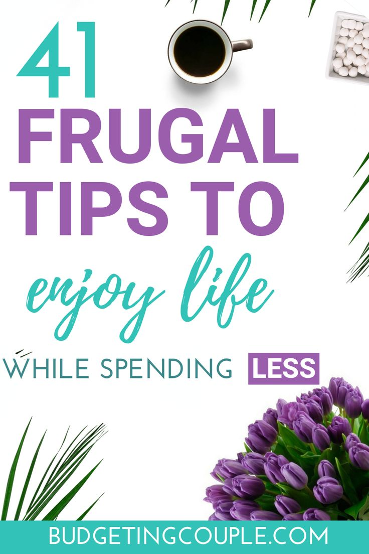 41 sparsame Tipps, um das Leben zu genießen und gleichzeitig weniger Geld auszugeben!   – Frugal Living